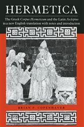 hermetica the greek corpus hermeticum and the latin asclepius pdf